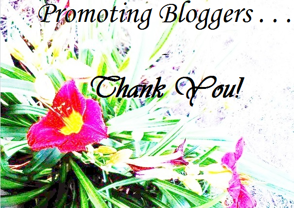 Promoting Bloggers - Thank You!